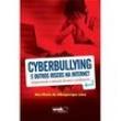 Livro - Cyberbullying e Outros Riscos na Internet - 9788578541538
