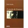 Livro - Escola de Gramsci - Paolo Nosella - 9788524916441