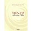 Livro - Filosofia no Ensino Medio - Antonio Joaquim Severino - 9788524921827