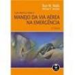 Livro - Guia Prático Para o Manejo da Via Aérea na Emergência - 9788537000984