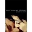 Livro - A Vida Secreta dos Apaixonados - Simon Van Booy 134934 - 9788502083547