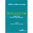 Livro - Biotecnologia: Análise Crítica do Marco Jurídico Regulatório - Patrícia Aurélia Del Nero - 9788520333808