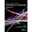 Livro - Curso de Direito Tributário e Financeiro - 6 Edição / 2016 - Claudio Carneiro 7806919 - 9788502626935