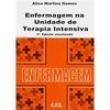 Livro - Enfermagem na Unidade de Terapia Intensiva 139750 - 9788512123301
