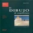 Livro - Estudios Universitarios de Arquitectura - el Dibujo de Arquitetura: Teoría e Historia de un Lenguaje Gráfico Volume 06 2