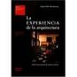 Livro - Estudios Universitarios de Arquitectura - la Experiencia de la Arquitectura: Sobre la Percepcion de Nuestro Entorno - Vo