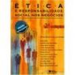 Livro - Ética e Responsabilidade Social nos Negócios - Patricia Almeida Ashley 134203 - 9788502050679