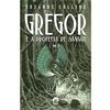 Livro - Gregor e a Profecia de Sangue - Volume 3 403306 - 9788501081889