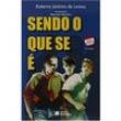 Livro - Jabuti - Sendo o Que Se É - Roberto Jenkins de Lemos 136771 - 9788502015029