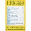 Livro - Ler Faz a Cabeça - Textos Brasileiros - Volume 1 - 9788512541006