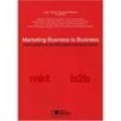 Livro - Marketing Business To Business: Como Competir em Mercados Organizacionais - Julio Cesar Tavares Moreira 134434 - 9788502