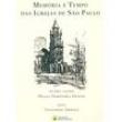 Livro - Memória e Tempo das Igrejas de São Paulo - Leonardo Arroyo e Diana Dorothèa Danon 298826 - 9788504016918