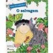 Livro - O Selvagem - Walcyr Carrasco 2340953 - 9788516085766