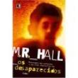 Livro - Os Desaparecidos - M.R. Hall 1872697 - 9788501082428