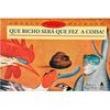 Livro - Que Bicho Será que Fez a Coisa ? - Angelo Machado - 9788520907672