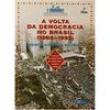 Livro - Que História é Essa ? - A Volta da Democracia No Brasil: 1984 - 1992 - 2ª Edição - Nova Ortografia - Marco Antonio Silve
