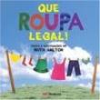 Livro - Que Roupa Legal ! - 9788516071059