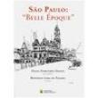 Livro - São Paulo: ´ Belle Époque ´ - Diana Dorothèa Danon 298827 - 9788504016925