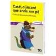 Livro - Sinal Aberto - Casé, o Jacaré Que Anda em Pé 400380 - 9788508106363