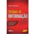 Livro - Sistemas de Informação: o Uso Consciente da Tecnologia Para o Gerenciamento - Emerson O. Batista 1947227 - 9788502194731