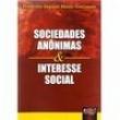 Livro - Sociedades Anonimas e Interesse Social - Frederico Augusto Monte Simionato 116645 - 9788503625630