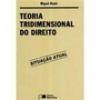 Livro - Teoria Tridimensional do Direito - Miguel Reale - 9788502014053