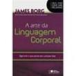 Livro - Vale Mais Que Mil Palavras - A Arte da Linguagem Corporal 413848 - 9788502138933