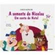 Livro - Viramundo - A semente do Nicolau - Conto de Natal - Chico Alencar - 9788516076825