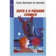 Livro - Xisto e o Pássaro Cósmico 400445 - 9788508145706