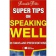 Super Tips on Speaking Well: in Talks And Presentations - Reinaldo Polito - 9788502068858
