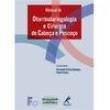 Livro - Manual de Otorrinolaringologia e Cirurgia de Cabeça e Pescoço 276962 - 9788520431269