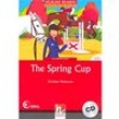 The Spring Cup: With CD - Elementary - 9783852720050