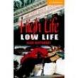 High Life, Low Life: Cambridge English Readers - Level 4 - 9780521788151