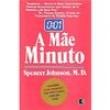 Livro - A Mãe Minuto - 9788501035813