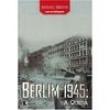 Livro - Berlim 1945: a Queda - 9788501066718