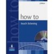 Livro + CD Audio - How to Teach Listening - J J Wilson - 9781405853101