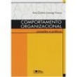 Livro - Comportamento Organizacional: Conceitos e Práticas - Ana Cristina Limongi Franca - 9788502054752