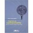 Livro - Espirais do Conhecimento: Ativando Indivíduos, Grupos e Organizações - Paulo Yazigi Sabbag - 9788502060463