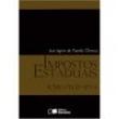 Livro - Impostos Estaduais - ICMS, ITDC, IPVA - José Jayme de Macedo Oliveira - 9788502075153