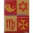 Livro - Sinais Símbolos: Origem, História e Significado - Clare Gibson - 9783833143366