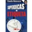 Livro - Superdicas de Etiqueta - 9788502095687