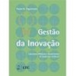 Livro - Gestão da Inovação: Conceitos, Métricas e Experiências de Empresas no Brasil 254274 - 9788521617075