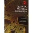 Livro - Quanta, Matéria e Mudança - Uma Abordagem Molecular para a Físico - Química Volume 2 386860 - 9788521606079