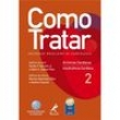 Livro - Como Tratar - Volume 2: Arritmias Cardíacas e Insuficiência Cardíaca - Martino Martinelli Filho - 9788520426616