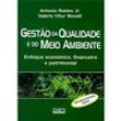 Livro - Gestão da Qualidade e do Meio Ambiente: Enfoque Econômico, Financeiro e Patrimonial 172701 - 9788522443291