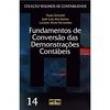Livro - Resumos de Contabilidade - Fundamentos de Conversão das Demonstrações Contábeis Volume 14 172699 - 9788522443628