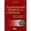 Livro - Transformando a Empresa em e - Business 171861 - 9788522429974