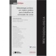 Livro - Metodologia Jurídica: um Roteiro Prático para Trabalhos de Conclusão de Curso - Marina Feferbaum - 9788502149731