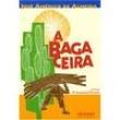 Livro - A Bagaceira - José Américo de Almeida - 43ª Edição - 9788503007788