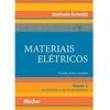 Livro - Materiais Elétricos - Volume 1 - 9788521205203